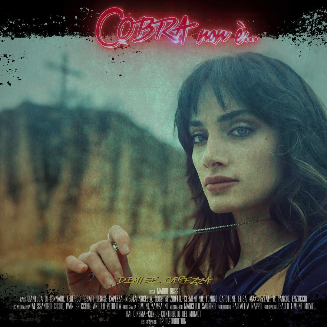 cobra non è denise capezza attrice foto angela regia mauro russo amazon prime video recensione